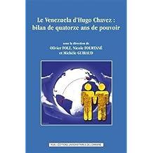 le venezuela d'hugo chavez : bilan de quatorze ans de pouvoir