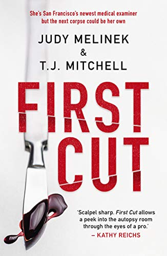 First Cut - Kindle edition by Judy Melinek, M.D., T.J. Mitchell ...