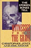 img - for Witnesses from the Grave: The Stories Bones Tell book / textbook / text book