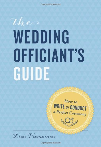 The-Wedding-Officiants-Guide-How-to-Write-and-Conduct-a-Perfect-Ceremony