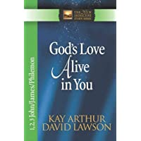 God's Love Alive in You (The New Inductive Study Series)