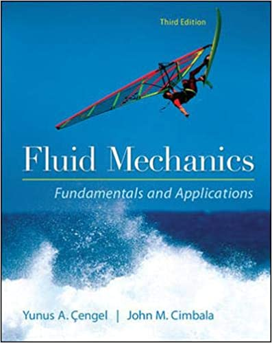 Fluid Mechanics Fundamentals and Applications: Yunus A