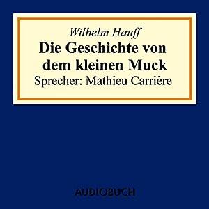 Die Geschichte von dem kleinen Muck Hörbuch