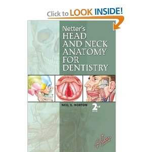 Netter's Head and Neck Anatomy for Dentistry 2nd Second edition byNorton