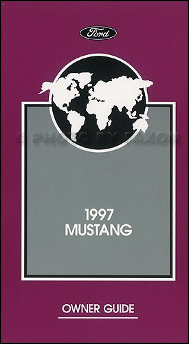 1997 Ford Mustang Owners Manual Original with Maintenance Schedule and (Ford Mustang Warranty)