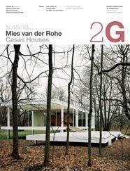 2G N. 48/49 Mies Van Der Rohe: Casas Houses