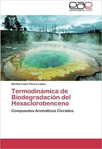 Termodinamica de Biodegradacion del Hexaclorobenceno: Amazon ...