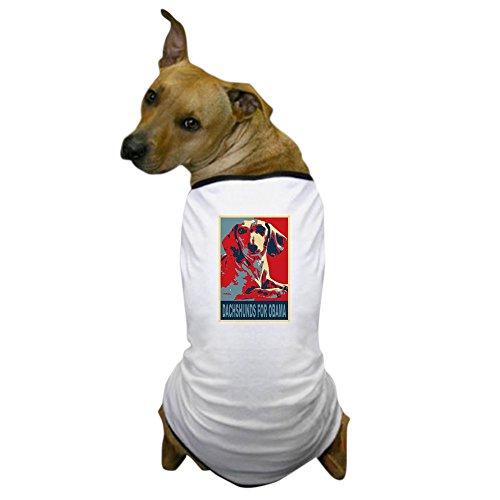 CafePress - Dachshunds For Obama - Dog T-Shirt, Pet Clothing, Funny Dog (Obama Dog Costume)