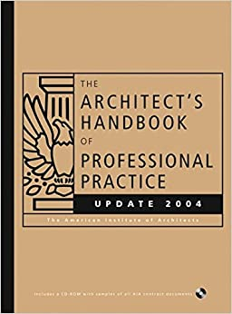 The Architect's Handbook of Professional Practice Update 2004 (Architect's Handbook of Professional Practice Update (W/CD))