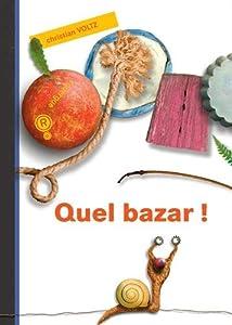 """Afficher """"Quel bazar !"""""""