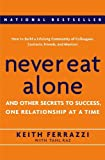 img - for Never Eat Alone: And Other Secrets to Success, One Relationship at a Time by Keith Ferrazzi (2005-02-22) book / textbook / text book