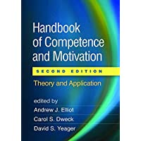Handbook of Competence and Motivation: Theory and Application 2ed