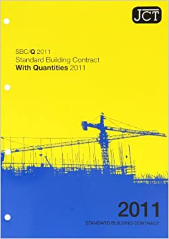 JCT 2011: Standard Building Contract with Quantities