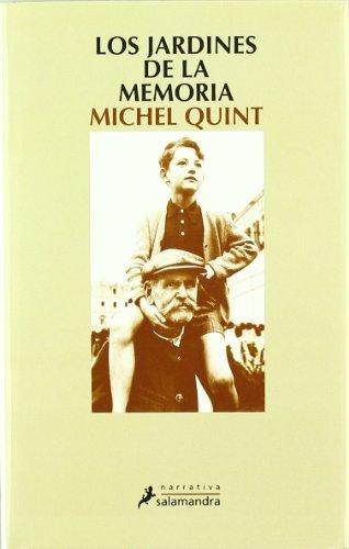 Descargar Libro Los Jardines De La Memoria Michel Quint