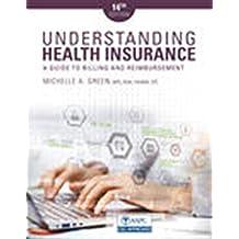 Understanding Health Insurance: A Guide to Billing and Reimbursement (MindTap Course List)