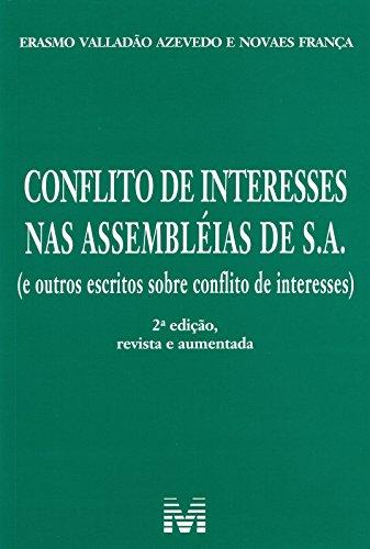 Conflito de Interesses nas Assembléias de S.A.
