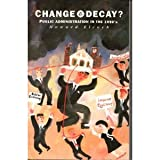 Change and Decay?, H. J. Elcock, 0582033012