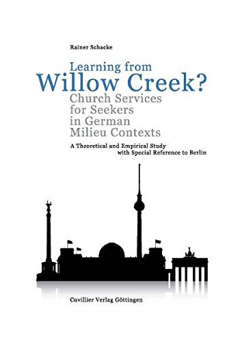 Learning from Willow Creek? Church Services for Seekers in German Milieu Contexts