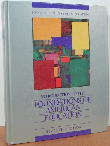 Introduction to the Foundations of American Education