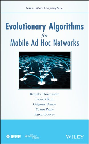 Evolutionary Algorithms for Mobile Ad Hoc Networks (Nature-Inspired Computing Series) Pdf