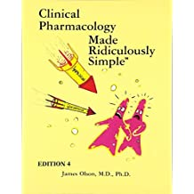 Clinical Pharmacology Made Ridiculously Simple by unknown 4th (fourth) edition [Paperback(2010)]