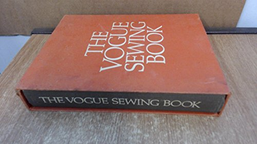 THE VOGUE SEWING BOOK / with original slipcase ---- 1970 --- stated FIRST EDITION