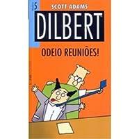 Dilbert 5 – odeio reuniões!: 810