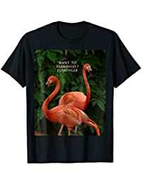 Two Flamingos T-Shirt, Flamingle T-Shirt, Want to Flamingo
