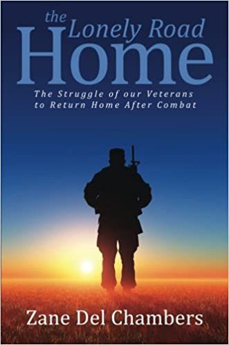 The Lonely Road Home: The Struggle of our Veterans to Return Home After Combat