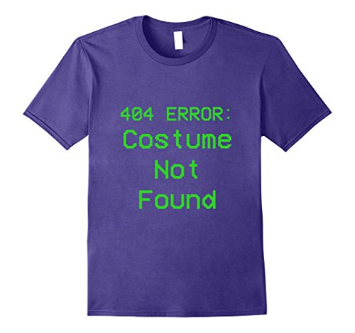 Mens 404 Error Costume Not Found Green No Costume Tshirt Medium (Halloween Costumes Vampire Cheerleader)
