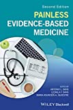 Painless Evidence-Based Medicine, 2nd Edition