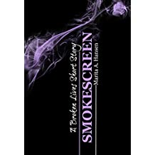 Smokescreen (A Broken Lives Short Story Book 2)