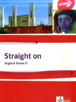 Straight on / Schülerbuch Klasse 11