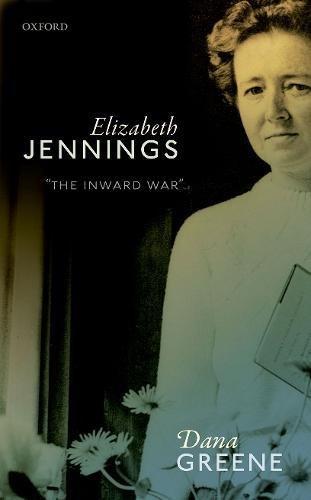 Elizabeth Jennings: 'The Inward War'