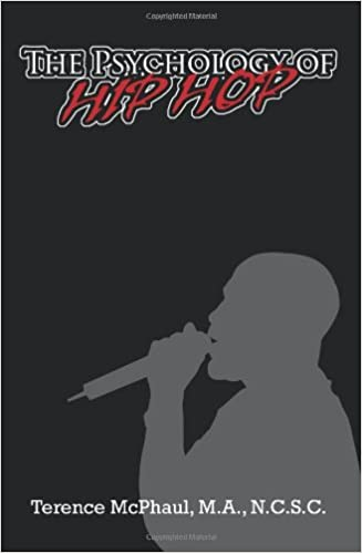 The Psychology of Hip Hop: terence mcphaul: 9780595351527