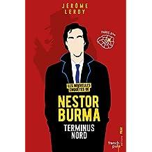 Les nouvelles enquêtes de Nestor Burma - Terminus Nord (Polar t. 2) (French Edition)