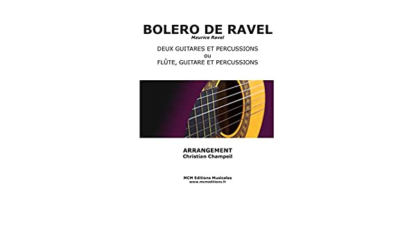 Bolero de Ravel para 2 Guitarras (flauta) y Percusión: Amazon.es ...