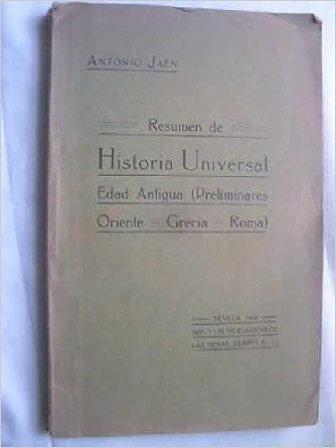 Resumen De Historia Universal Edad Antigua Preliminares Oriente