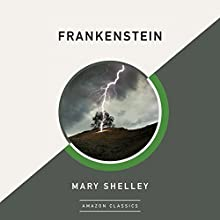 Frankenstein Audiobook by Mary Shelley Narrated by Nico Evers-Swindell