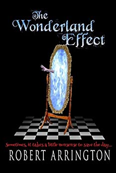 The Wonderland Effect by [Arrington, Robert]