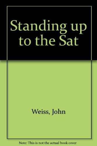 Standing Up to the Sat