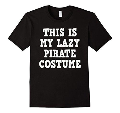 Mens This is My Pirate Costume Shirt Men Women Boys Girls 3XL Black