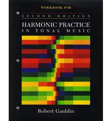 Download [(The Workbook: For Harmonic Practice in Tonal Music)] [Author: Robert Gauldin] published on (March, 2005) pdf epub