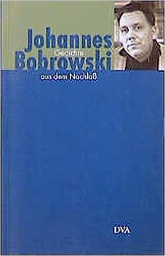 Gedichte Aus Dem Nachlaß Johannes Bobrowski Eberhard