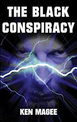 The Black Conspiracy: Ancient Magic Meets the Internet Book 2