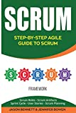 #8: Scrum: Step-by-Step Agile Guide to Scrum (Scrum Roles, Scrum Artifacts, Sprint Cycle, User Stories, Scrum Planning)