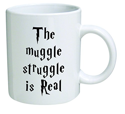 Funny Mug - The Muggle Struggle is real - 11 OZ Coffee Mugs