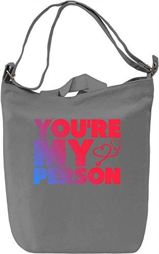 You're My Person Borsa Giornaliera Canvas Canvas Day Bag| 100% Premium Cotton Canvas| DTG Printing|