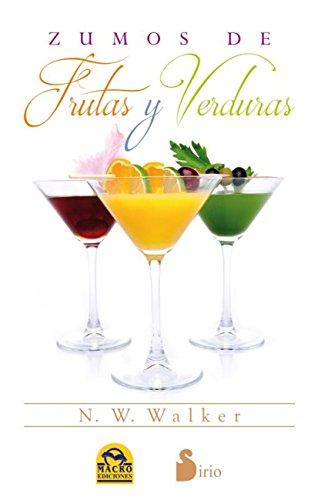ZUMOS DE FRUTAS Y VERDURAS (Spanish Edition) by [WALKER, N.H.]