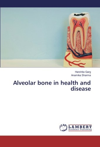Alveolar bone in health and - Bone Alveolar